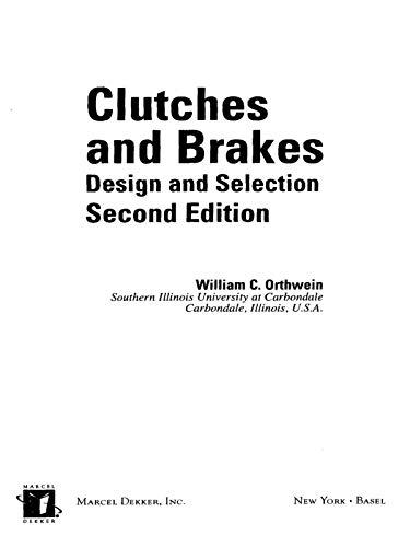 Clutches and Brakes: Design and Selection (Mechanical Engineering Book 168) (English Edition)
