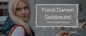 Fossil Damen Geldbörse – Empfehlungen & Test 2021