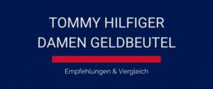 Tommy Hilfiger Geldbeutel : Empfehlungen & Test 2021