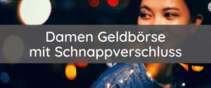 Damen Geldbörse mit Schnappverschluss: Empfehlungen & Test 2021